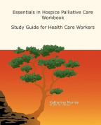 Essentials in Hospice Palliative Care Workbook
