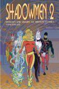 Shadowmen 2