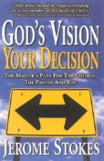 God's Vision, Your Decision