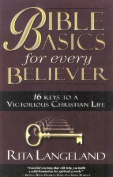 Bible Basics for Every Believer