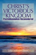 Christ's Victorious Kingdom