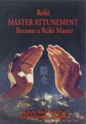 Reiki - Master Attunement