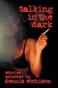 Talking In The Dark