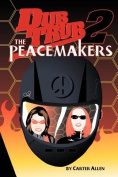 Dub Trub: The Peacemakers