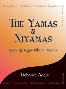The Yamas & Niyamas  : Exploring Yoga's Ethical Practice