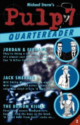 Pulp7 Quartereader: Book Two