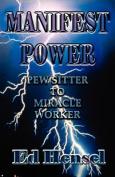 Manifest Power