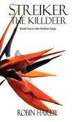 Streiker: The Killdeer
