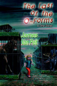 The Last of the O-Forms & Other Stories