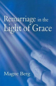 Remarriage in the Light of Grace