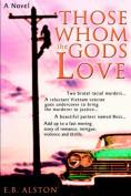Those Whom the Gods Love