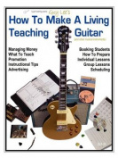 How To Make a Living Teaching Guitar