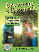 Droogens and Boogers, a Story about Cooperation and Cookies