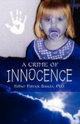 A Crime of Innocence