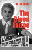The Blood Tattoo