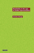 Hospitality in the Age of Media Representation