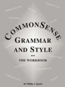 Commonsense Grammar and Style