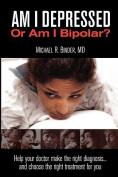 Am I Depressed or Am I Bipolar?