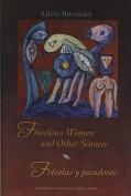 Frivolous Women and Other Sinners / Frivolas y Pecadoras