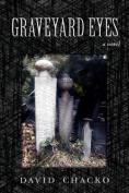Graveyard Eyes