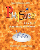 Physics Level I Laboratory Workbook (Real Science-4-Kids