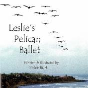 Leslie's Pelican Ballet