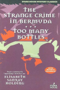 The Strange Crime in Bermuda/Too Many Bottles