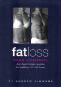 Fat Loss: Take Control