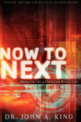 Now to Next. Blueprint for a Church Revolution