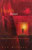 Health Betrayal