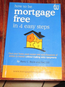 How to be Mortgage Free in 4 Easy Steps