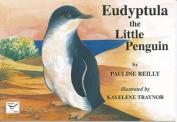 Eudyptula: The Little Penguin