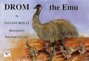 Drom the Emu