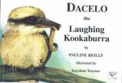 Dacelo the Laughing Kookaburra