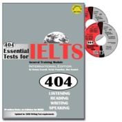 404 Essential Tests for IELTS General Training Module
