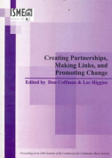 Creating Partnerships, Making Links, and Promoting Change