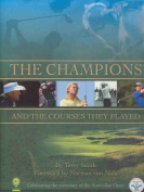 The Champions and the Courses They Played