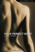 Your Perfect Body