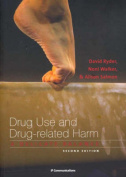 Drug Use and Drug Related Harm