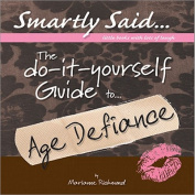 The Do-it-yourself Guide to - Age Defiance