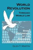 World Revolution Through World Law
