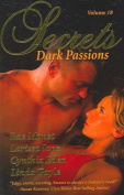 Secrets Volume 18 Dark Passions