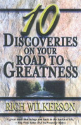 10 Discoveries on Your Road to Greatness