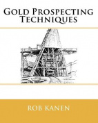 Gold Prospecting: Techniques