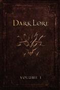 Darklore: v. 1