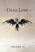 Darklore, Volume 2