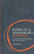8 Steps to a Remarkable Business