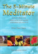 The 5 Minute Meditator