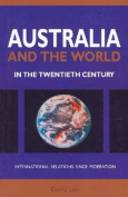 Australia and the World in the Twentieth Century