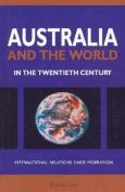 Australia and the World in the Twentieth Century